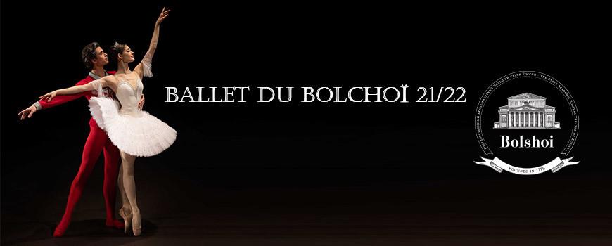 Ballets du Bolchoï saison 21/22